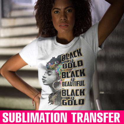 Black is Gold Sublimation Transfer
