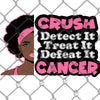 Crush Cancer PNG SVG