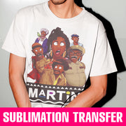 Martin Show Characters Sublimation Transfer