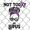 Not Today Lupus PNG SVG