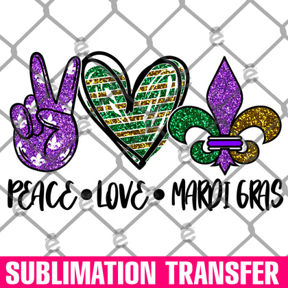 Peace Love Mardigras Sublimation Transfer