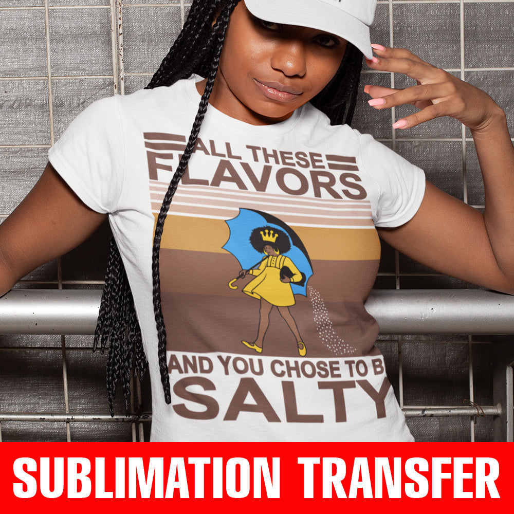 All These Flavors Sublimation Transfer