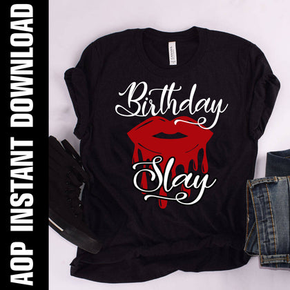 Birthday Slay PNG SVG