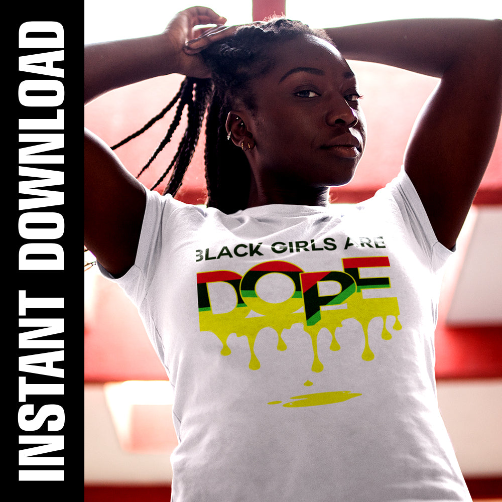 Black Girls Are Dope PNG SVG