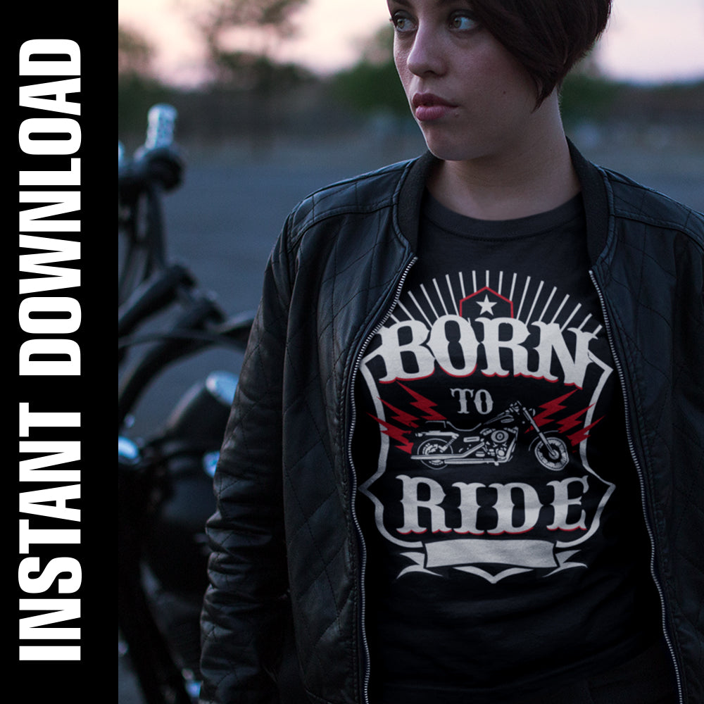 Born to Ride PNG SVG