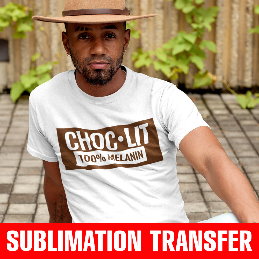 Choc Lit Sublimation Transfer