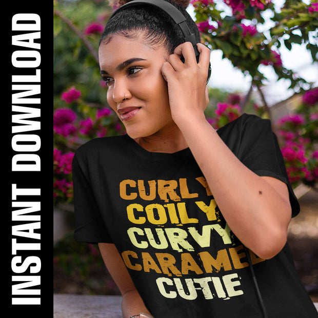 Curly Coily Curvy Caramel Cutie PNG SVG