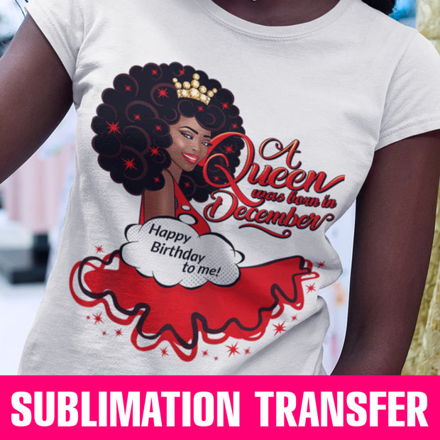 December Queen Sublimation Transfer