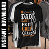 If Dad Can't Fix It Call Grandpa PNG SVG