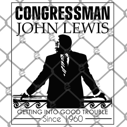 John Lewis Good Trouble Since 1960 PNG SVG