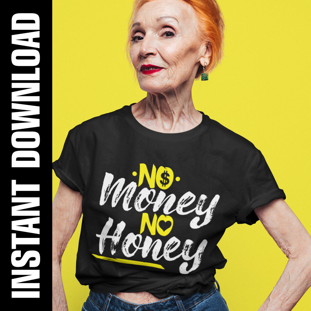 No Money No Honey PNG SVG
