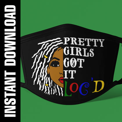 Pretty Girls Got It Loc'd PNG SVG
