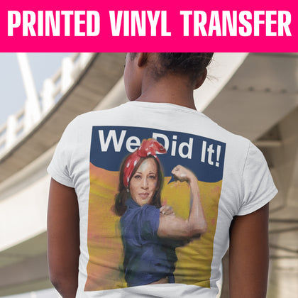 We Did It Printed HTV Vinyl Transfer