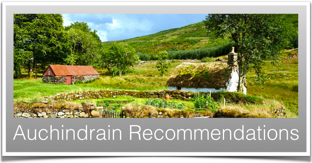 Auchindrain Recommendations