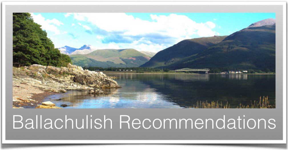 Ballachulish Recommendations