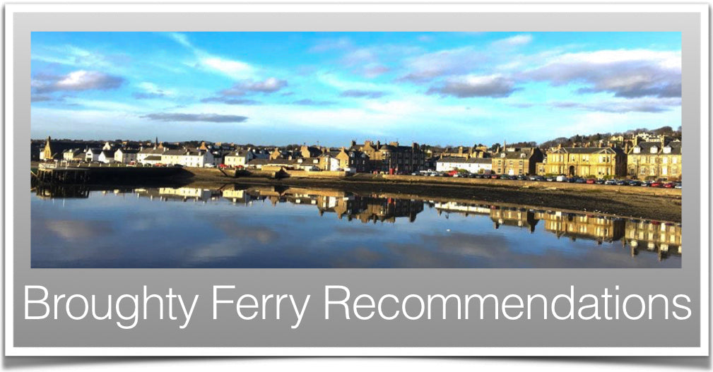 Broughty Ferry Recommendations