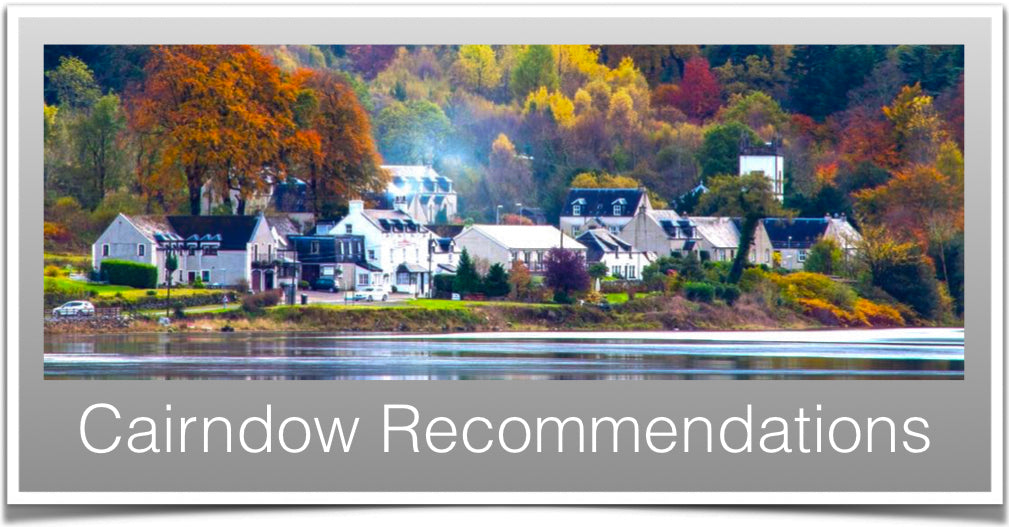 Cairndow Recommendations