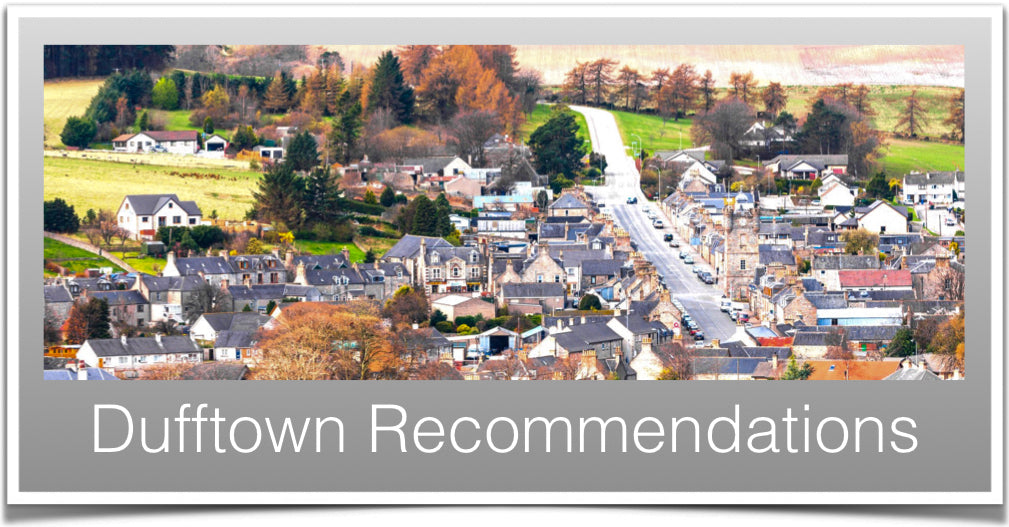Dufftown Recommendations