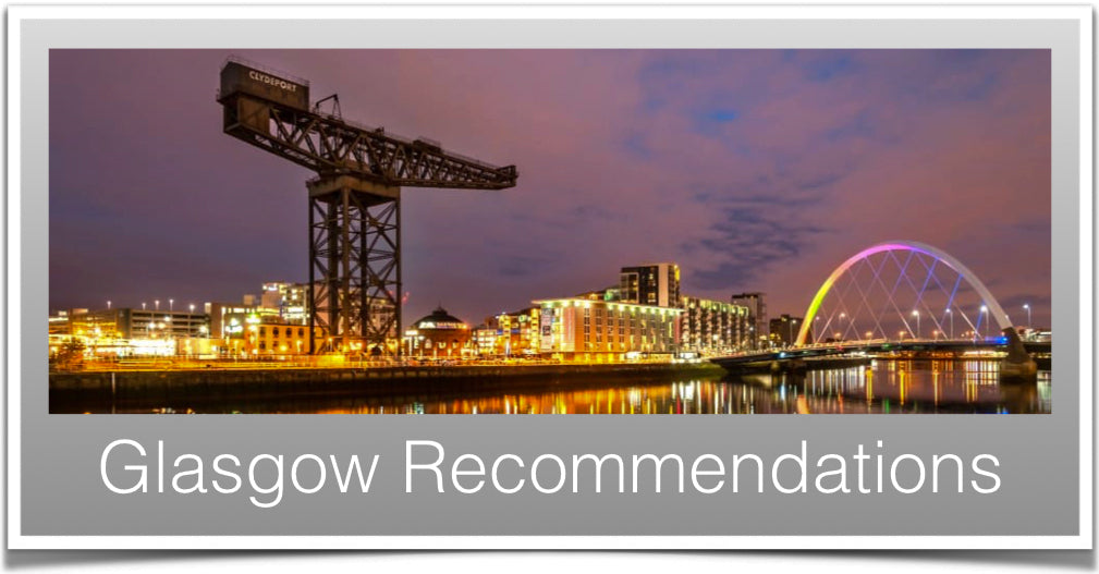 Glasgow Recommendations