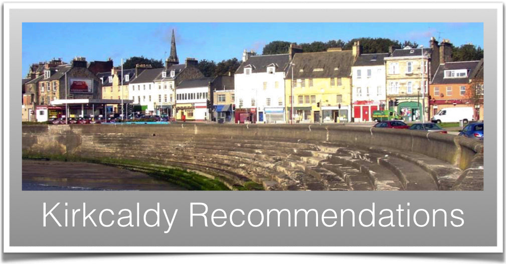 Kirkcaldy Recommendations