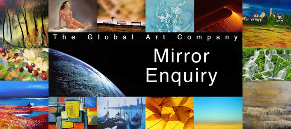 Mirror Gallery - The Global Art Company