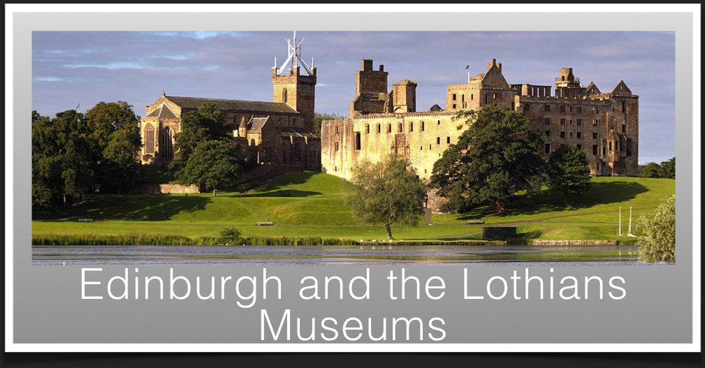 Edinburgh & The Lothians Museums