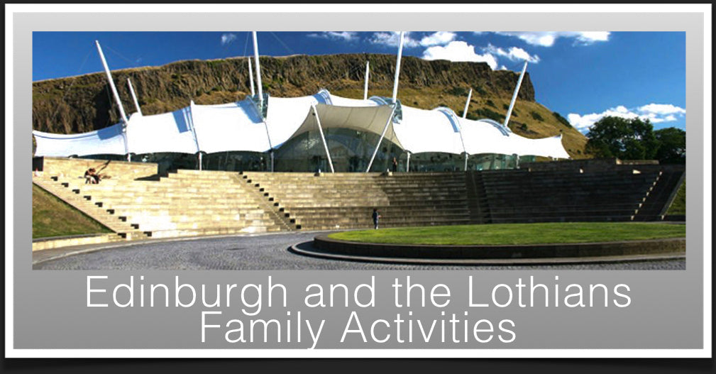 Family Activities in Edinburgh and the Lothians