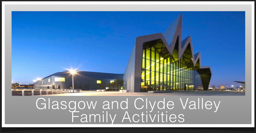 Family Activities in Glasgow and Clyde Valley