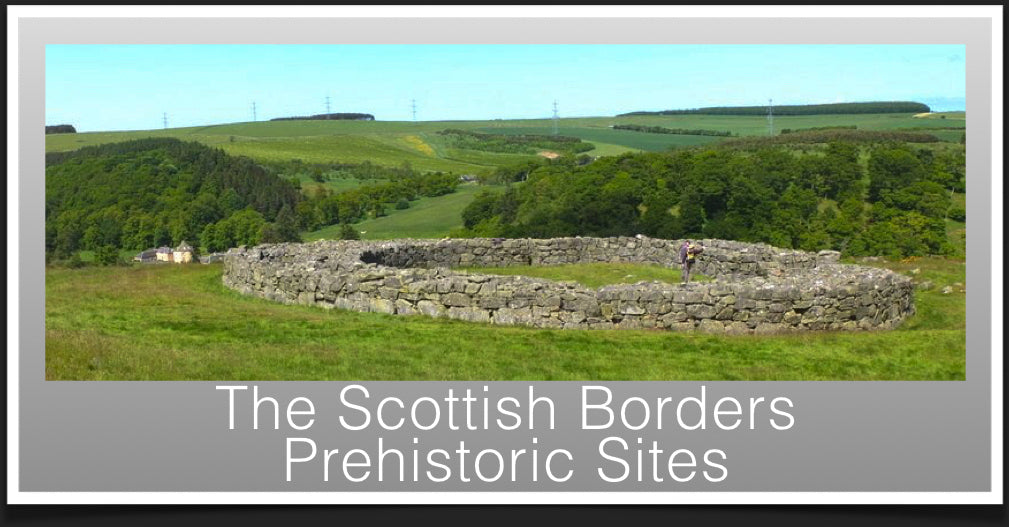 Prehistoric Sites in the Scottish Borders