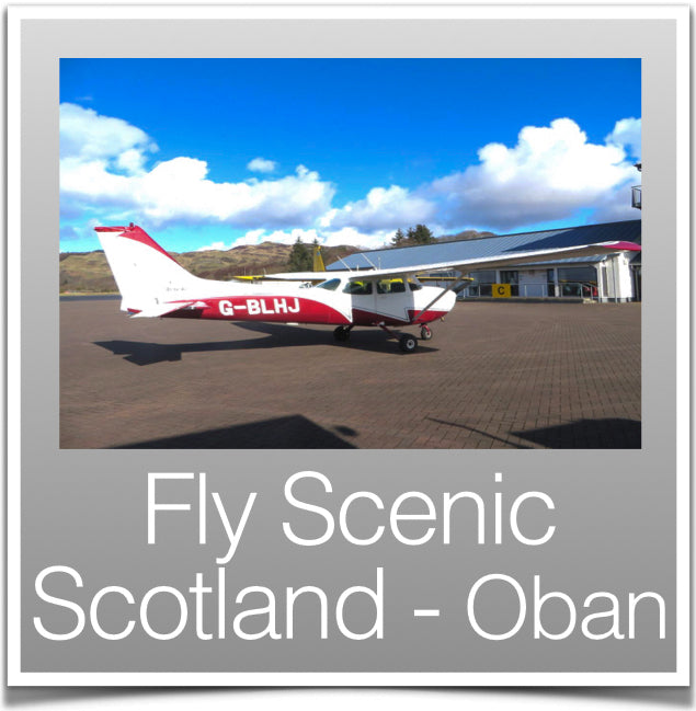 Fly Scenic Scotland Oban