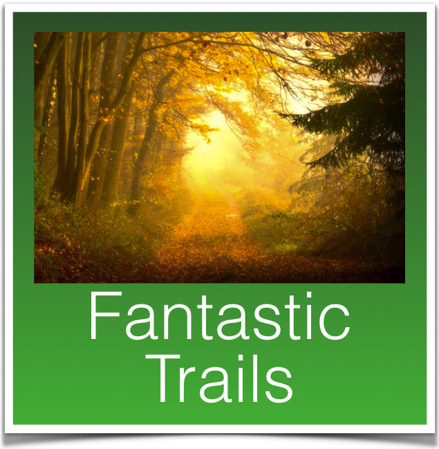Fantastic Trails