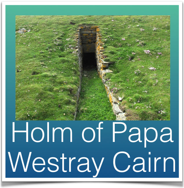 Holm of Papa Westry Cairn