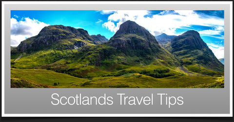 Scotlands Travel Tips