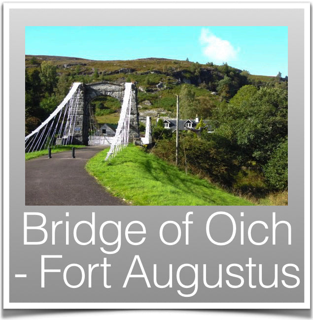 Bridge of Oich - Fort Augustus