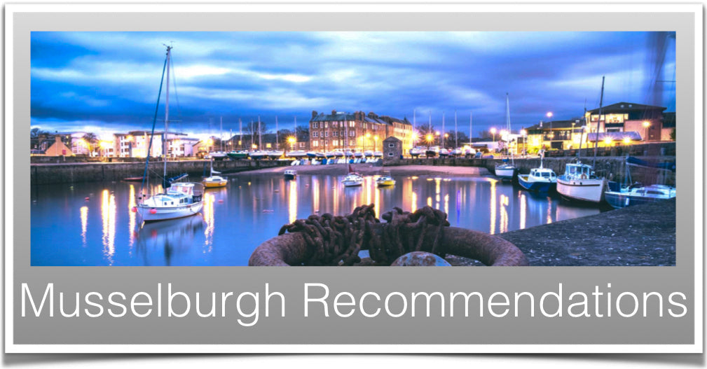 Musselburgh Recommendations