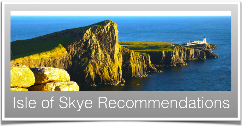 Isle of Skye Recommendations