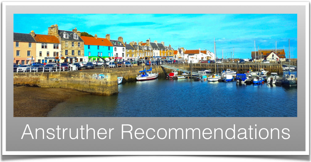 Anstruther Recommendations