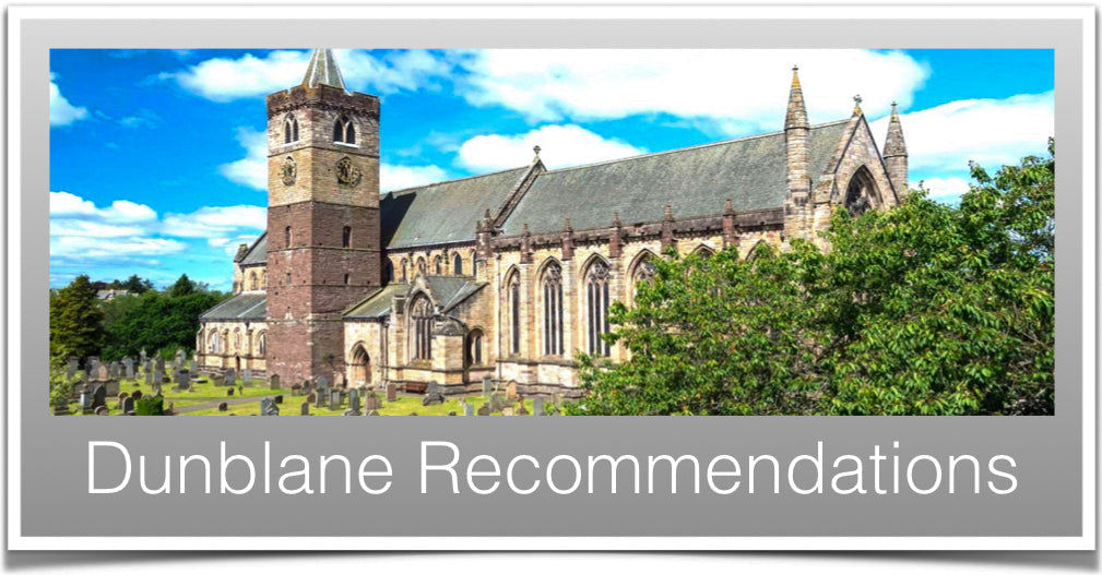 Dunblane Recommendations