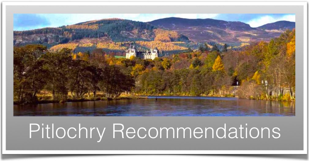 Pitlochry Recommendations