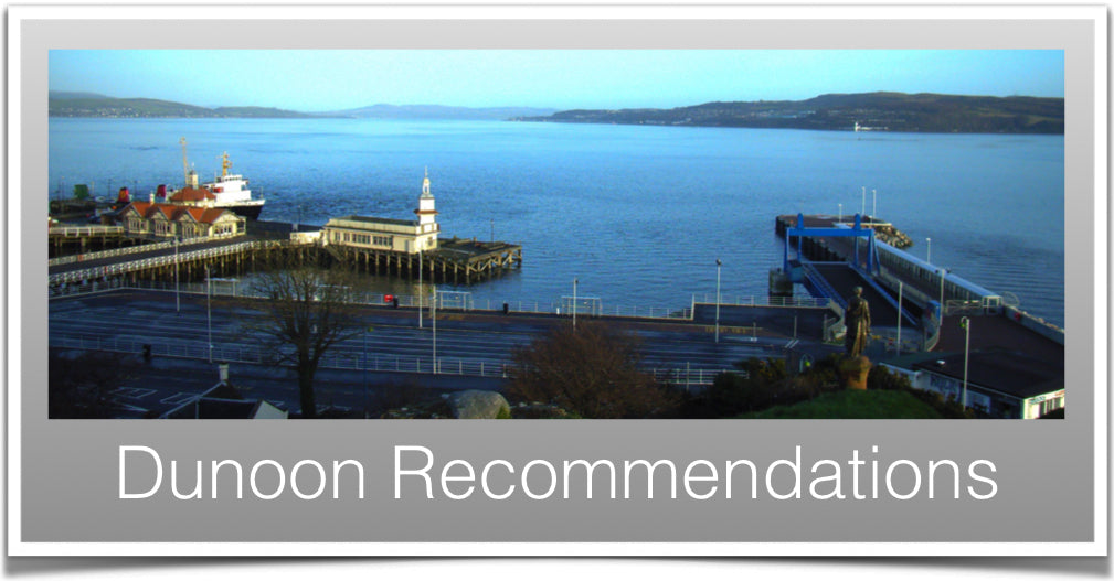 Dunoon Recommendations