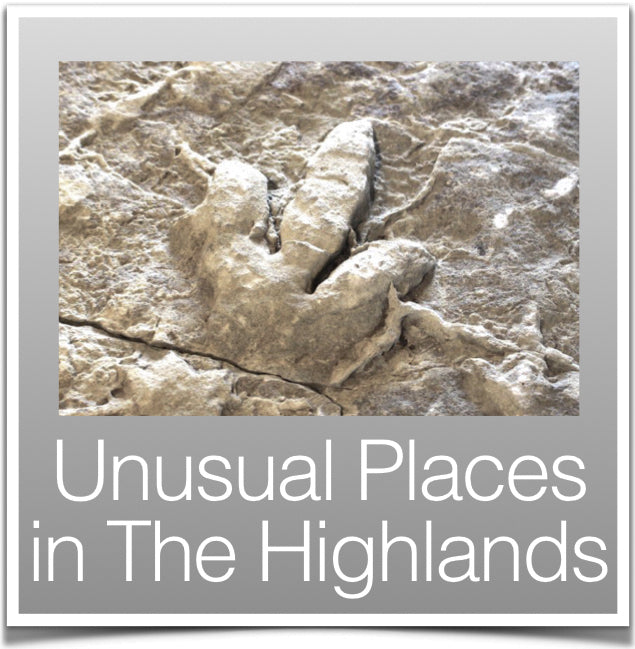 Unusual Places in Highlands Blog