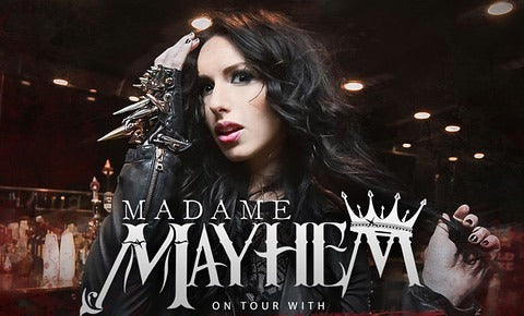 CONCERT TICKET 2019: 10-17-19 - MADAME MAYHEM
