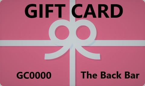 GIFT CARDS TO THE BACK BAR at 50% OFF