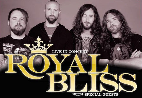 CONCERT TICKET 2019: 11-19-19 - ROYAL BLISS