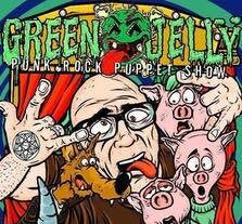 CONCERT TICKET 2018: 07-21-18 - GREEN JELLY w/ Billy Youngblood & Smokin' Gorillas