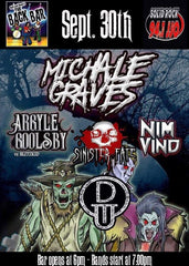 CONCERT TICKET 2018: 09-30-18 - MICHALE GRAVES of The Misfits w/ Argyle Goolsby & Nim Vid + Sinister Fate & Outdrejas