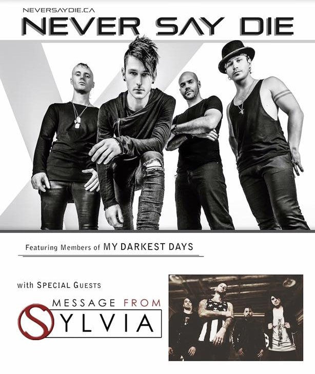 CONCERT TICKET 2017: 06-17-17: NEVER SAY DIE, MESSAGE FROM SYLVIA,  & VYCES w/ Revolution-X & Reckless Redemption