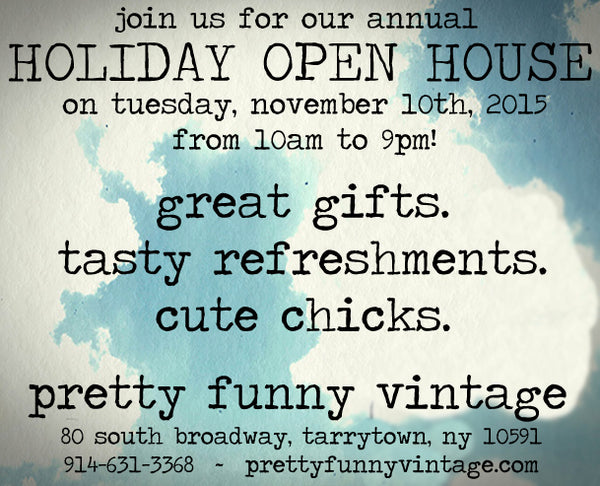 holiday open house, pretty funny vintage, tarrytown, sleepy hollow