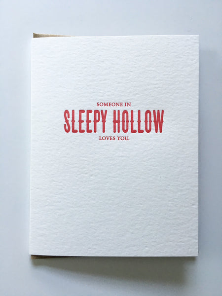 "Card - ""Someone in Sleepy Hollow Loves You."" [It's Me]"
