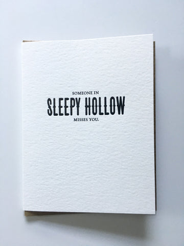 "Card - ""Someone in Sleepy Hollow Misses You."" [It's Me]"